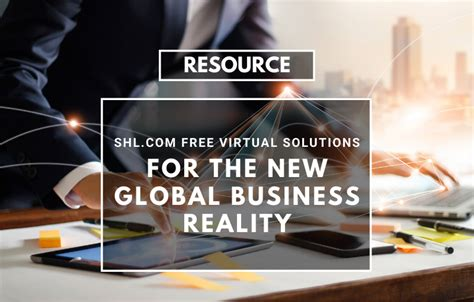SHL Virtual Solutions for the New Global Business Reality