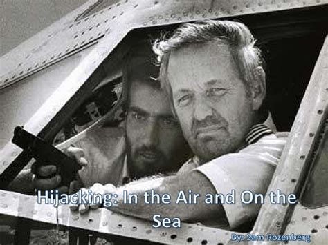 Airline Hijacking And Maritime Piracy