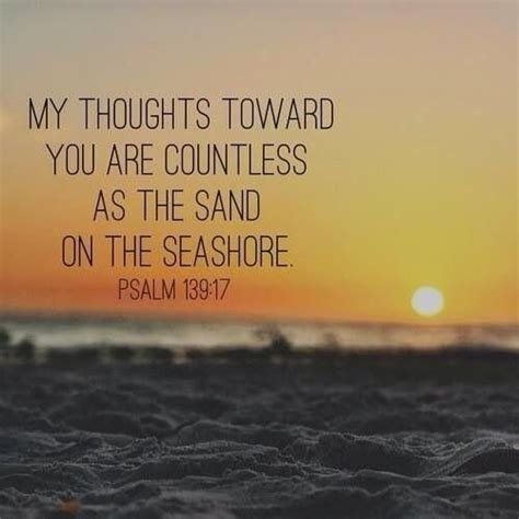 My thoughts toward you are countless as the sand on the