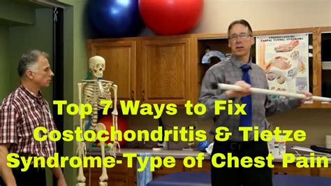Top 7 Ways To Fix Most Costochondritis & Tietze Syndrome