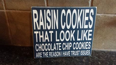Raisin Cookies That Look Like Chocoloate Chip Are The