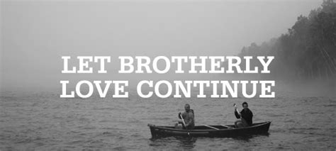 Brotherly Love: Because Jesus Loved Us First