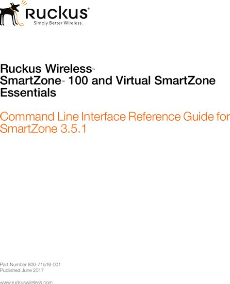 Ruckus SZ™ 100 And VSZ E™ Command Line Interface Reference